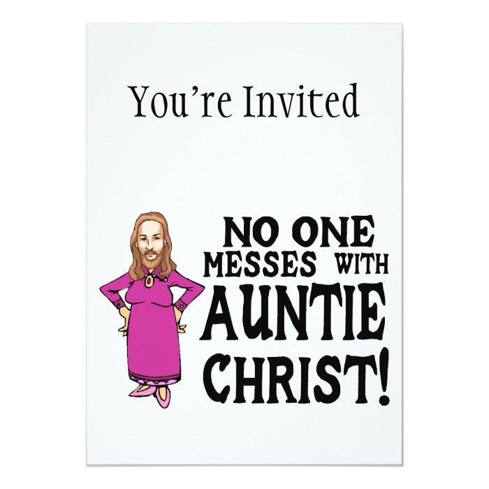 No One Messes With Auntie Christ Card