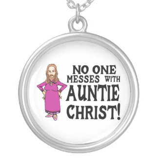 No One Messes With Auntie Christ Silver Plated Necklace