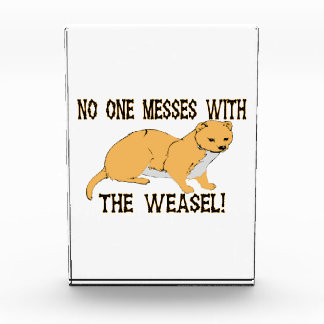 No One Messes With The Weasel Award