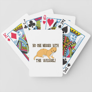 No One Messes With The Weasel Deck Of Cards
