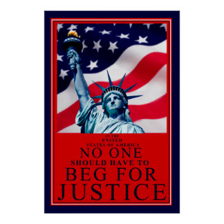No one should have to beg for Justice Poster