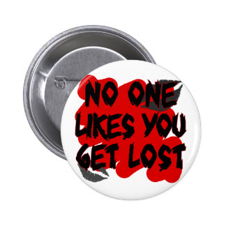 no ones likes you pinback button
