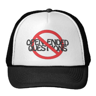 No Open Ended Questions Trucker Hat