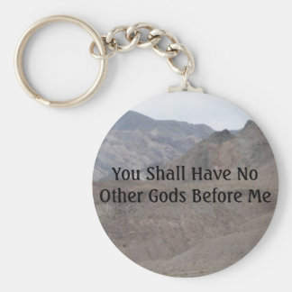No Other Gods Before Me Keychain