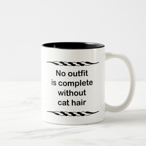 No outfit is complete without cat hair coffee mug
