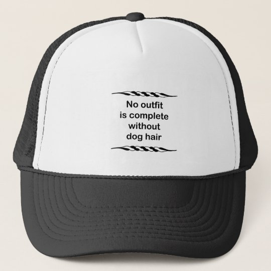 No outfit is complete without dog hair trucker hat