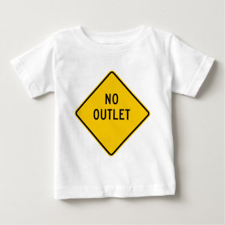 No Outlet Highway Sign Baby T-Shirt