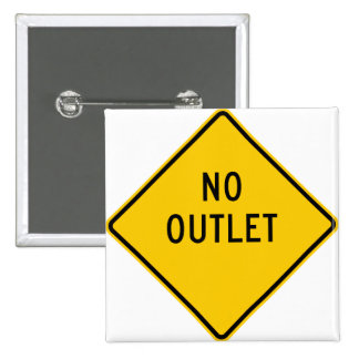 No Outlet Highway Sign Buttons