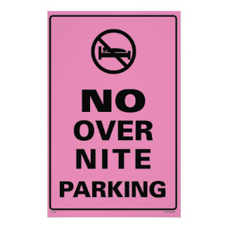 No Over Nite Parking - Pink Print