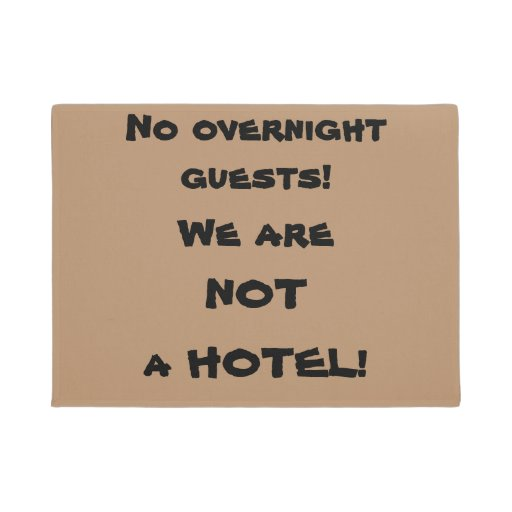 No Overnight Guests Rude Doormat