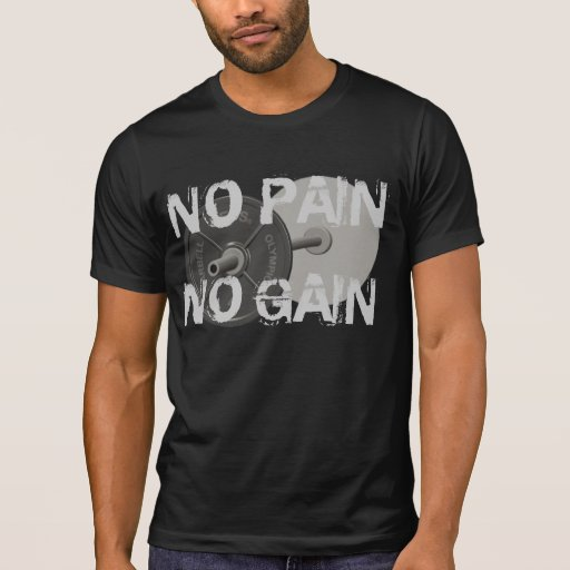 No Pain No Gain Barbell Weightlifting T-Shirt