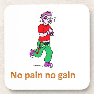 No pain no gain beverage coaster