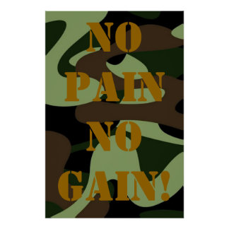 NO PAIN NO GAIN! Camouflage Motivational Poster