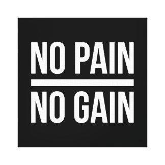 No Pain, No Gain Gallery Wrap Canvas