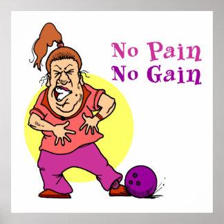 no pain no gain funny bowling design poster