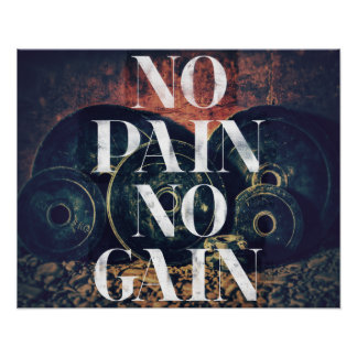 No Pain No Gain - Gym/fitness Motivational poster