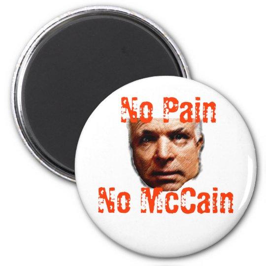 No Pain, No McCain Magnet