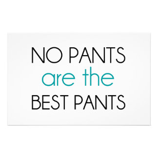 No Pants Are The Best Pants Customized Stationery
