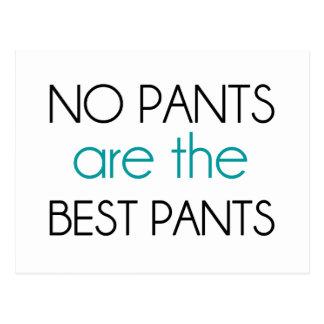 No Pants Are The Best Pants Postcard