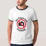 No Paparazzi Please - Almost Famous T-shirt