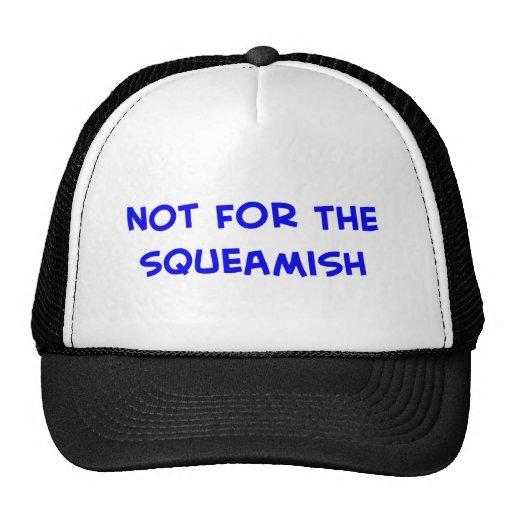 no para el delicado gorras
