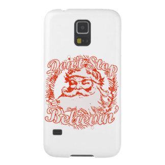 'No pare Believin '' Carcasas Para Galaxy S5