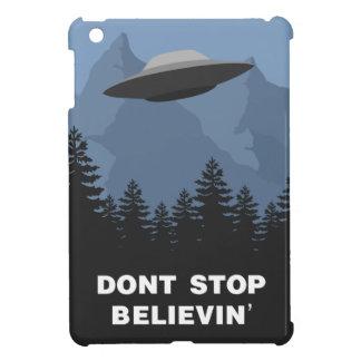 No pare Believin … el UFO