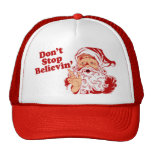 No pare el creer de navidad gorras
