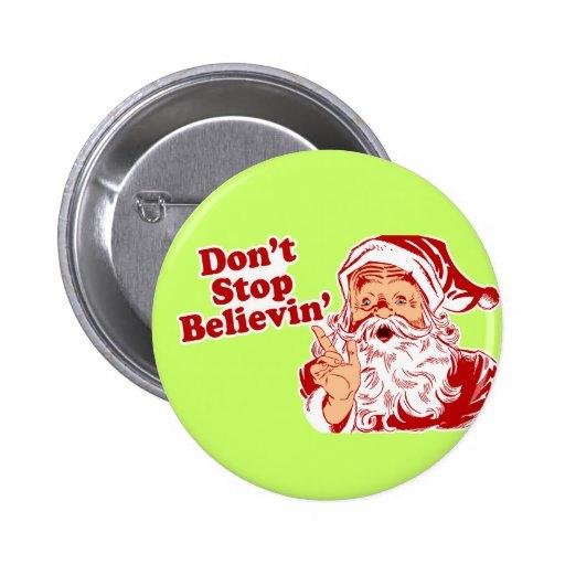 No pare el creer de navidad pin redondo 5 cm