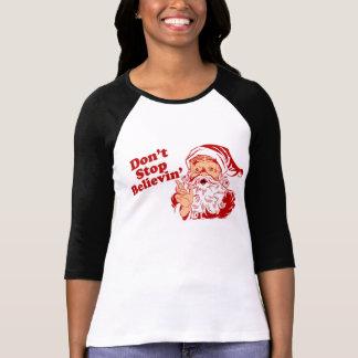 No pare el creer de navidad camiseta
