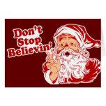 No pare el creer de navidad tarjeta