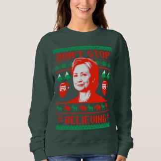 No pare el creer en el navidad de Hillary Sudadera