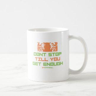 No pare hasta que usted consigue bastantes tazas de café
