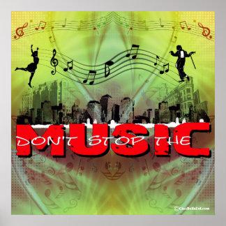 No pare la música (el fondo verde de la tela) póster