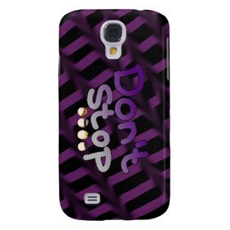 No pare - S4 Phonecase Funda Para Galaxy S4