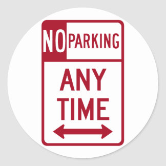 No Parking Any Time Road Sign Classic Round Sticker