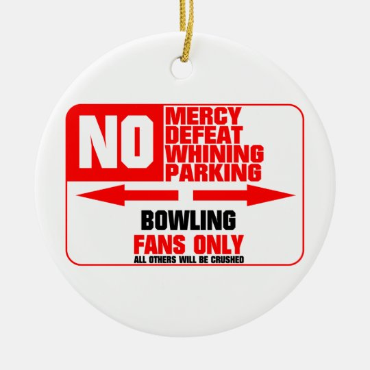 No Parking Bowling Ceramic Ornament