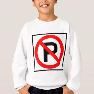 No Parking Highway Sign Sweatshirt