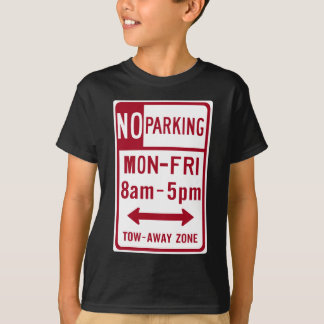 No Parking M-F 8-5 Road Sign T-Shirt