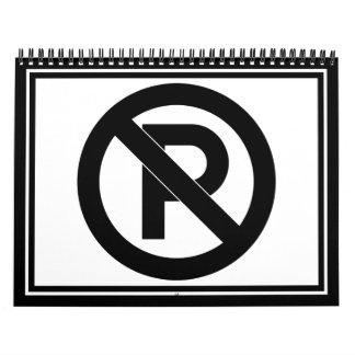 No Parking Symbol Calendars