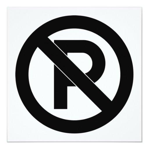 No Parking Symbol 5.25x5.25 Square Paper Invitation Card