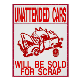 No Parking, Unattend Cards Sold Poster