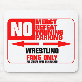 No Parking Wrestling Sign Mouse Pad