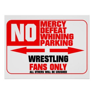 No Parking Wrestling Sign Posters