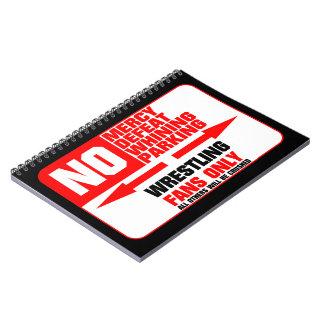 No Parking Wrestling Sign Spiral Notebook