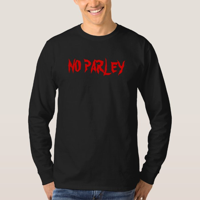 NO PARLEY - Riding Without Limits T-Shirt