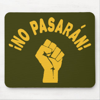 No Pasaran - They Shall Not Pass Mouse Pad