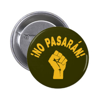 No Pasaran - They Shall Not Pass Pinback Button