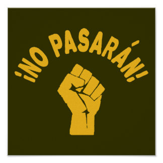No Pasaran - They Shall Not Pass Poster