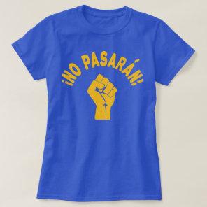 No Pasaran - They Shall Not Pass T-Shirt